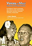 Voices of Maui: Natives and Newcomers (English Edition)