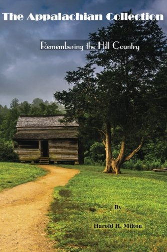 The Appalachian Collection: Remembering the Hill Country