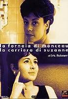 La Fornaia Di Monceau / La Carriera Di Suzanne [Italian Edition]