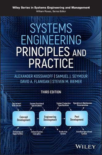 Systems Engineering Principles and Practice (Wiley Series in Systems Engineering and Management)