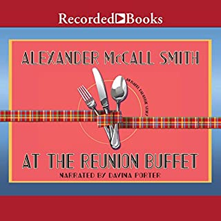 At the Reunion Buffet     An Isabel Dalhousie Story              Written by:                                                                                                                                 Alexander McCall Smith                               Narrated by:                                                                                                                                 Davina Porter                      Length: 2 hrs and 2 mins     1 rating     Overall 5.0