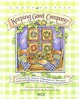 Keeping Good Company - Among Friends
