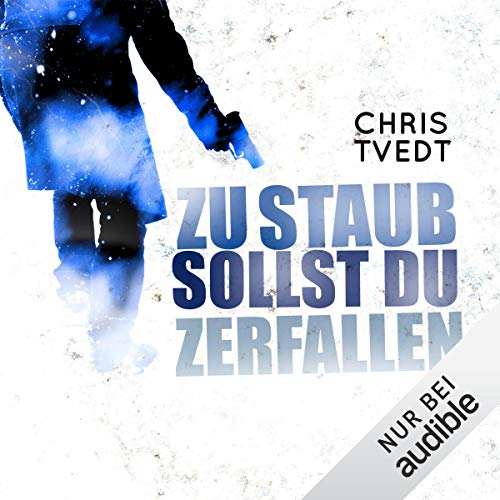 Zu Staub sollst du zerfallen                   By:                                                                                                                                 Chris Tvedt                               Narrated by:                                                                                                                                 Oliver Kube                      Length: 11 hrs and 27 mins     Not rated yet     Overall 0.0