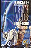 SFF book reviews James Axler Deathlands 13. Seedling 14. Dark Carnival 15. Chill Factor 16. Moon Fate 17. Fury's Pilgrims