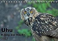 Uhu - Koenig der Nacht (Tischkalender 2022 DIN A5 quer): Dieser Kalender gibt einen eindrucksvollgen Einblick in die heimliche Welt der groessten Eule der Welt (Monatskalender, 14 Seiten )