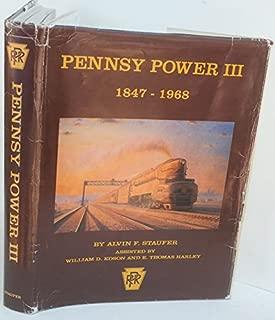 Pennsy Power III: Steam, Electric, MU's, Motor Cars, Diesel Cars, Buses, Trucks, Airplanes, Boats, Art, 1847-1968