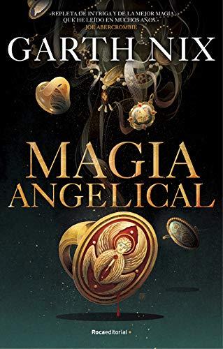 Magia angelical de Garth Nix