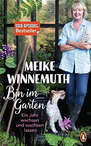 Buchseite und Rezensionen zu 'Bin im Garten' von Meike Winnemuth