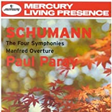 Schumann: The Four Symphonies / Manfred Overture