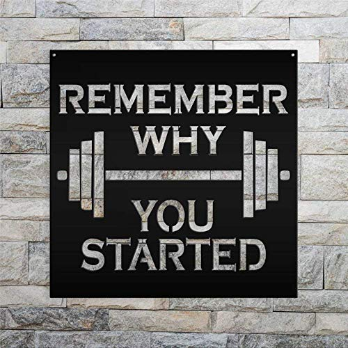 Free Brand Cartel de metal decorativo con texto en inglés 'Remember Why You Started Gym personalizado', colgador de pared y decoración de puerta de metal para sala de estar, casa