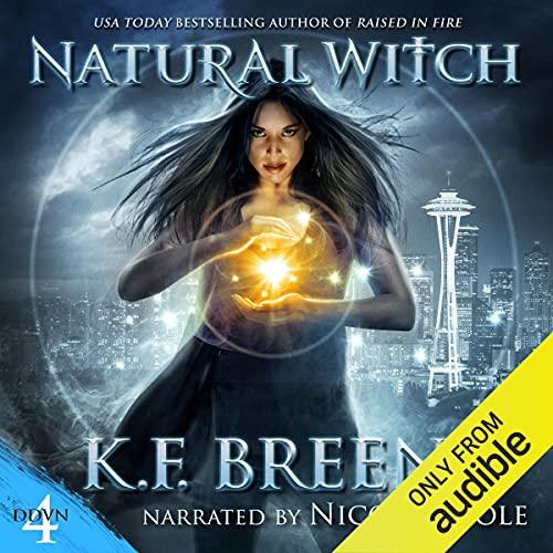 Natural Witch: Demon Days, Vampire Nights World, Book 4