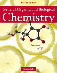 General, Organic and Biological Chemistry: Structures of Life with Student Access Kit for MasteringGOBChemistry(TM) (MasteringChemistry Series): Karen C. Timberlake