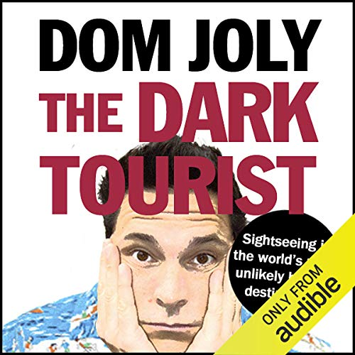 The Dark Tourist audiobook cover art