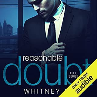 Reasonable Doubt     Complete Series              By:                                                                                                                                 Whitney G.                               Narrated by:                                                                                                                                 Sebastian York,                                                                                        Erin Mallon                      Length: 8 hrs and 46 mins     137 ratings     Overall 4.5