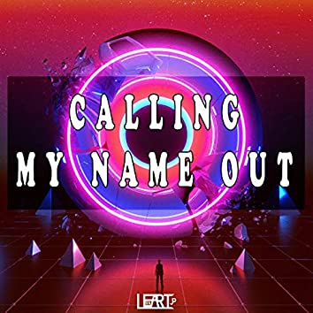 Calling My Name Out (feat. Lukas Potempa)
