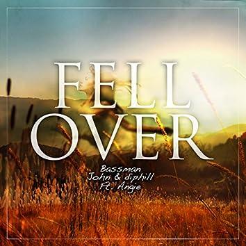 Fell Over