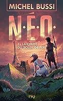 N.E.O. 01 ( NEO ): La chute du soleil de fer