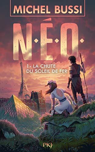 N.E.O. - Tome 1 : La Chute du soleil de fer (1)