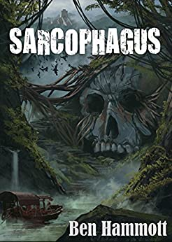 Sarcophagus: Their mistake wasn't finding it, it was bringing it back! by [Ben Hammott]