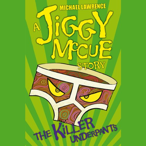Jiggy McCue: The Killer Underpants audiobook cover art