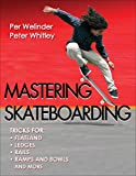 mastering skateboarding (english edition)