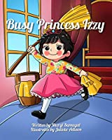 Busy Princess Izzy