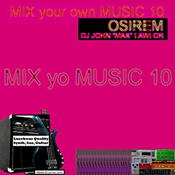 Mix Your Own Music 10