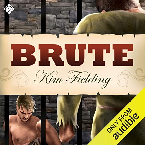 Brute Audiobook By Kim Fielding cover art