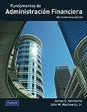 Fundamentos de administraci¨n financiera (Spanish Edition) by Van Horne C James, . (2011) Paperback
