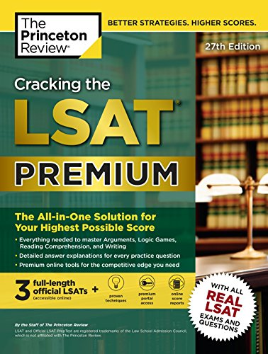 Cracking the LSAT Premium with 3 Real Practice Tests, 27th Edition: The All-in-One Solution for Your