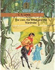 The Lion, the Witch and the Wardrobe: Children's Christian Fiction Books, Contemporary Literature. Large Print