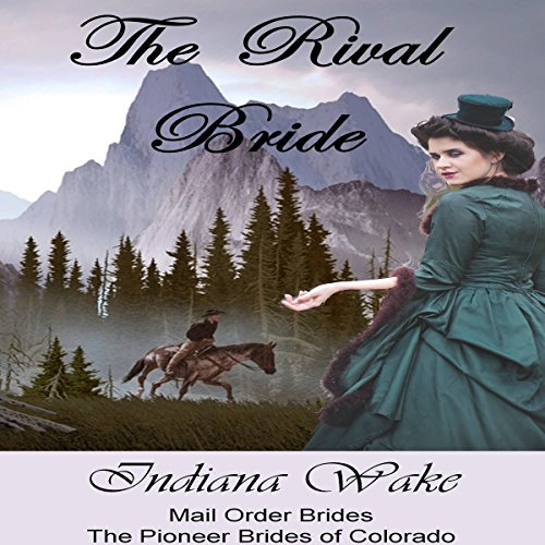 Mail Order Brides: The Rival Bride audiobook cover art