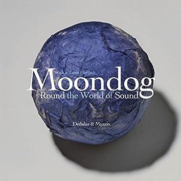 Moondog: Round the World of Sound
