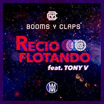 Recio Flotando (feat. Tony V)