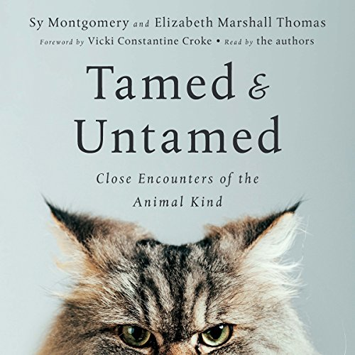 Tamed and Untamed: Close Encounters of the Animal Kind audiobook cover art