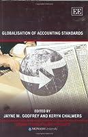 Globalisation of Accounting Standards (Monash Studies in Global Movements series)