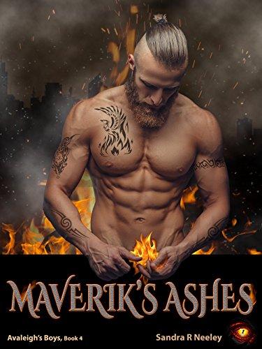 Maverik's Ashes (Avaleigh's Boys Book 4) (English Edition)
