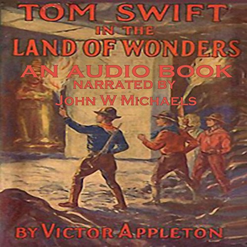 Tom Swift in the Land of Wonders audiobook cover art
