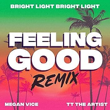 Feeling Good (feat. TT The Artist) [Bright Light Bright Light Remix] (Bright Light Bright Light Remix)