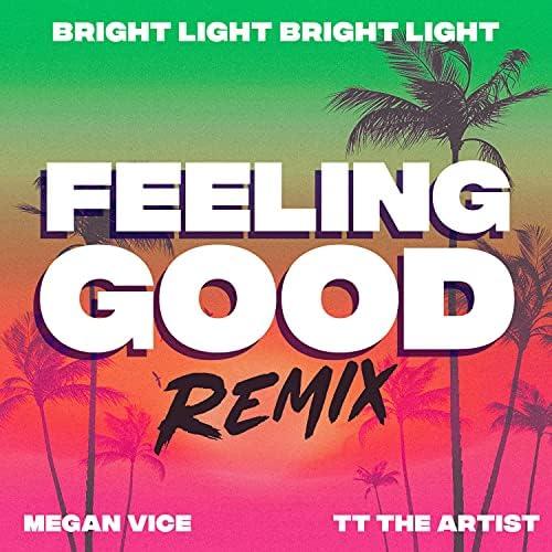 Megan Vice feat. TT The Artist & Bright Light Bright Light