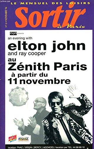 SORTIR A PARIS, LE MENSUEL DES LOISIRS N°6, NOVEMBRE 1994. ELTON JOHN, RAY COOPER AU ZENITH DE PARIS.