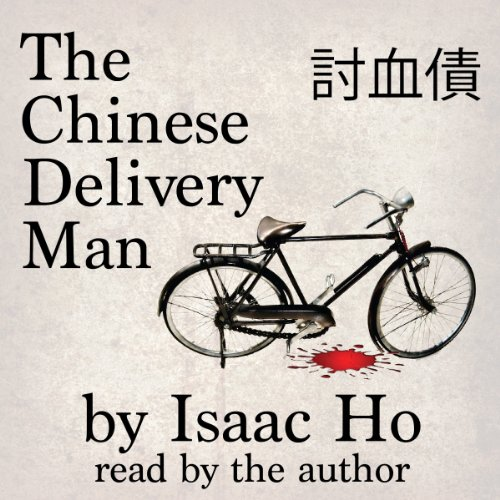 The Chinese Delivery Man audiobook cover art