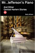 Mr. Jefferson's Piano and Other Central Harlem Stories