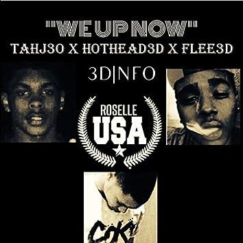 We Up Now - Tahj30 X HotHead X Flee3D