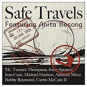Safe Travels (feat. Anita Besong)