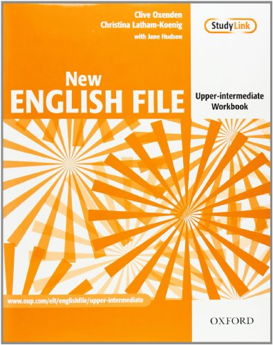 New English File Upper-Intermediate Workbook Without Answer Key: Six-level general English course for adults (New English File Second Edition)