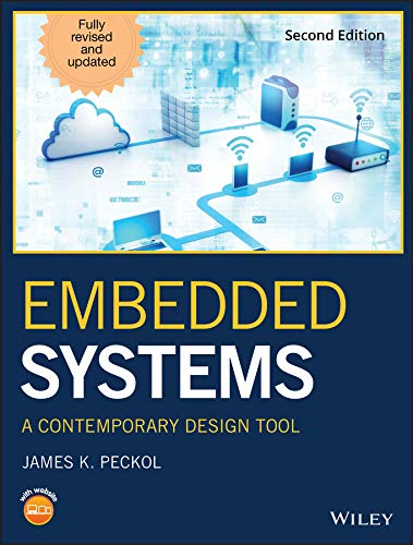 Embedded Systems: A Contemporary Design Tool (English Edition)