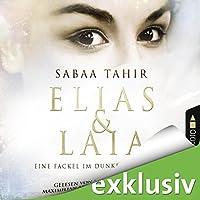 Eine Fackel im Dunkel der Nacht (Elias & Laia 2) Hörbuch