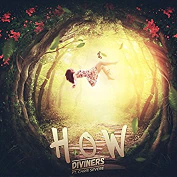 How (feat. Chris Severe)