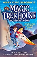 Dinosaurs Before Dark Graphic Novel (Magic Tree House (R))